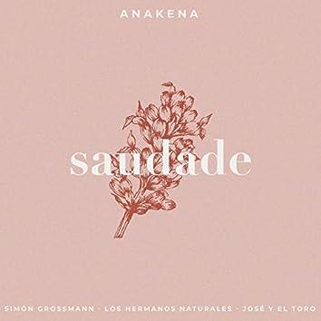 Saudade (feat. Simón Grossmann, José y el Toro, Los Hermanos Naturales) [Acústica]