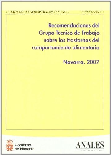 Recomendaciones del Grupo Técnico de Trabajo sobre los trastornos del comportamiento alimentario....