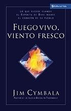 Fuego Vivo, Viento Fresco (Spanish Edition)