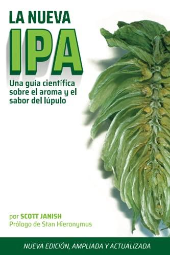 La Nueva IPA: Una Guía científica sobre el sabor y el aroma del lúpulo