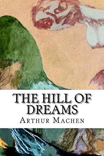 The Hill Of Dreams Ebook By Arthur Machen 1230002565187 Rakuten Kobo United States