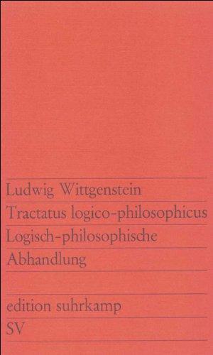 Tractatus logico-philosophicus: Logisch-philosophische Abhandlung (edition suhrkamp)