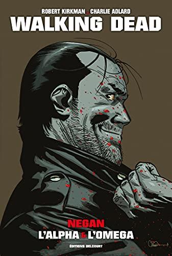 "Walking Dead - One-Shot - Walking Dead ""Prestige"" - Negan, l'Alpha et l'Omega"