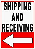 Shipping and Receiving Sign. Left Arrow. 12x18 Metal Warehouse Ship Receive Loading Dock