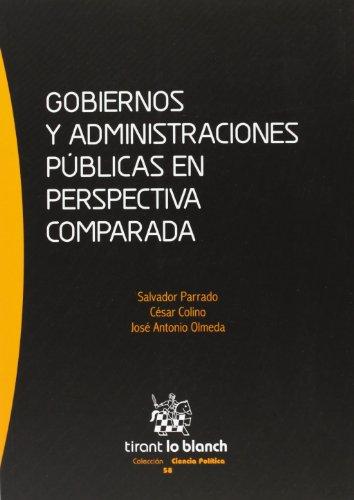 Gobiernos y administraciones públicas en perspectiva
