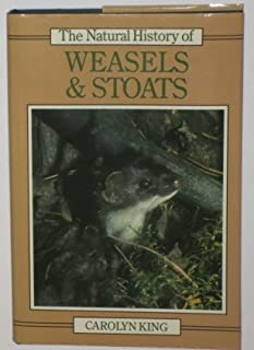 Natural History of Weasels and Stoats (Natural History of Mammals Series)