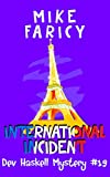 International Incident (Dev Haskell - Private Investigator Book 19)