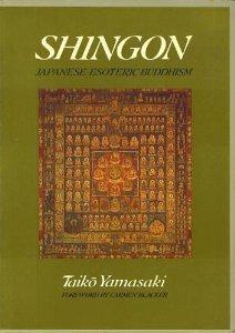 Shingon: Japanese Esoteric Buddhism (Shingon Masters Series) by Taiko Yamasaki (1996-05-04)