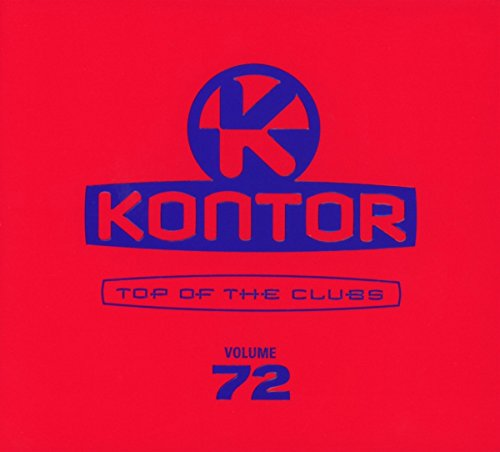 Kontor Top of the Clubs Vol.72