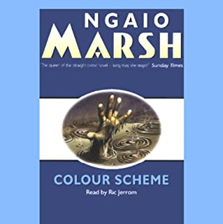 Colour Scheme                   By:                                                                                                                                 Ngaio Marsh                               Narrated by:                                                                                                                                 Ric Jerrom                      Length: 10 hrs and 7 mins     138 ratings     Overall 3.6