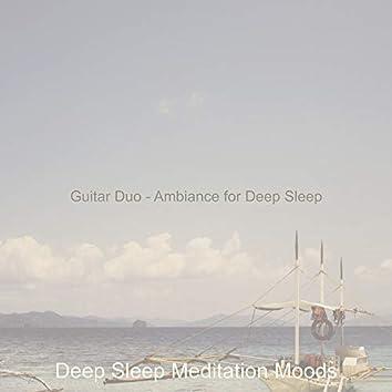 Guitar Duo - Ambiance for Deep Sleep