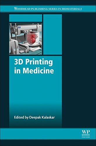 3D Printing in Medicine (Woodhead Publishing Series in Biomaterials)