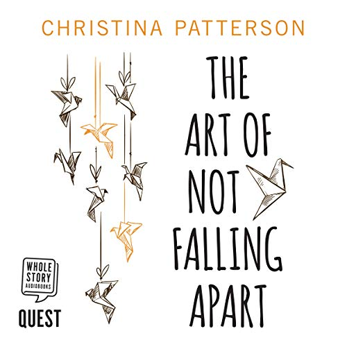 The Art of Not Falling Apart cover art