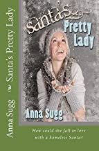 [(Santa's Pretty Lady)] [By (author) Anna Sugg] published on (December, 2013)