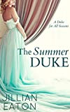 The Summer Duke (A Duke for All Seasons Book 3) (English Edition)