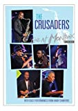 The Crusaders: Live at Montreux 2003