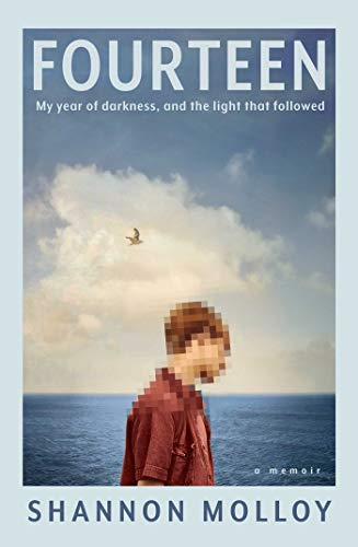 Fourteen: My year of darkness, and the light that followed