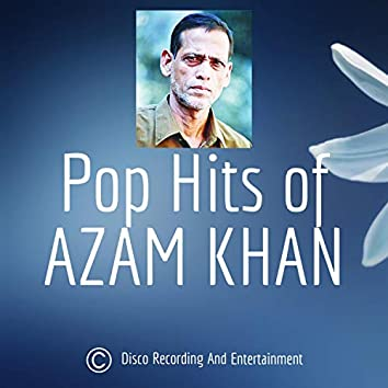 Pop Hits of Azam Khan