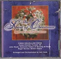 The Spirit of Christmas: Sights and Sounds of the Season (2003-05-03)