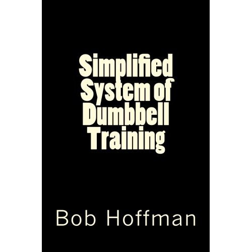 Simplified System of Dumbbell Training