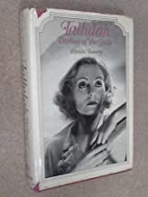 Tallulah, Darling of the Gods: An Intimate Portrait