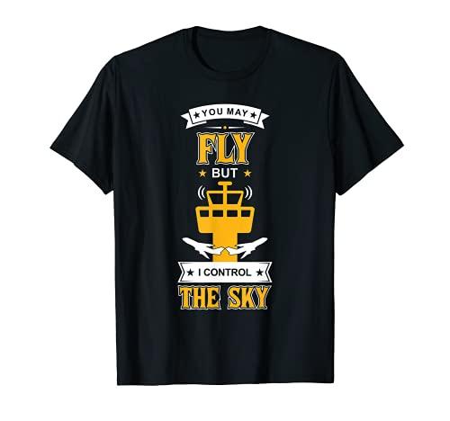 Vous pouvez voler mais je contrôle le contrôleur aérien du T-Shirt