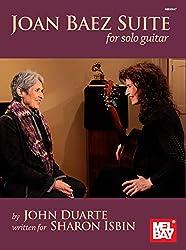 Joan Baez Suite for Solo Guitar: written for Sharon Isbin (English Edition)