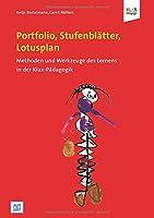 Portfolio, Stufenblaetter, Lotusplan: Methoden und Instrumente der Klax-Paedagogik