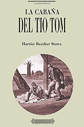 Amazon.es: La Cabaña del Tio Tom: Libros