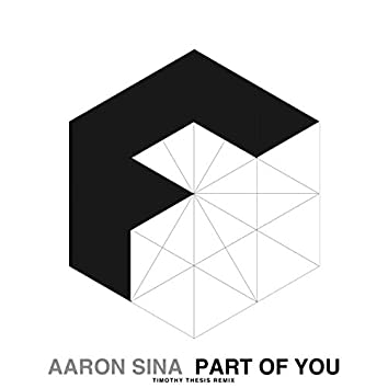 Part Of You (Timothy Thesis Remix)
