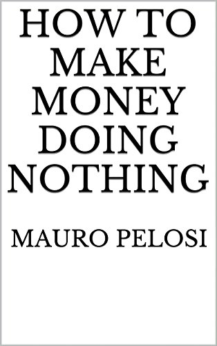 make money doing nothing do you trade bitcoin on forex