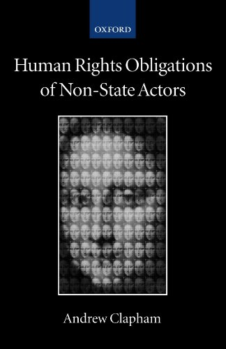 Human Rights Obligations of Non-State Actors (Collected Courses of the Academy of European Law)
