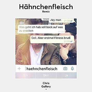 Hähnchenfleisch (Chris Gallery Remix)