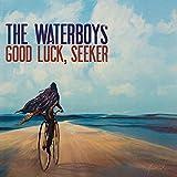 Songtexte von The Waterboys - Good Luck, Seeker
