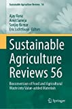 Sustainable Agriculture Reviews 56: Bioconversion of Food and...