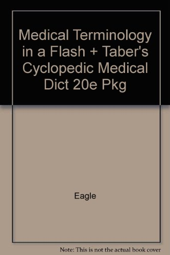 Medical Terminology in a Flash And Taber's Cyclopedic Medical Dictionary, 20th Edition Paperback