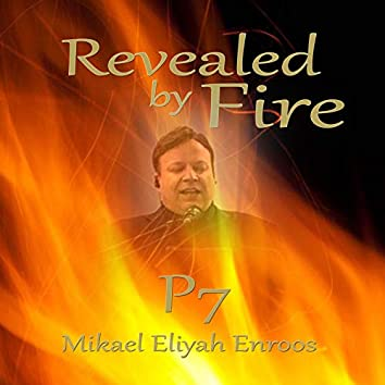 Revealed By Fire