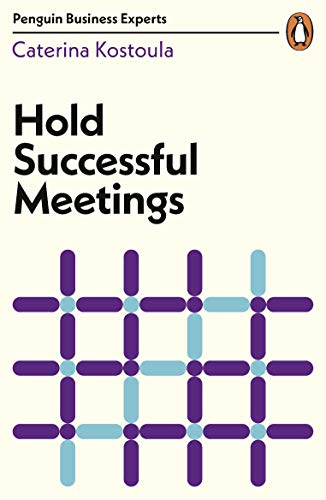 Hold Successful Meetings (Penguin Business Experts Series) (English Edition)