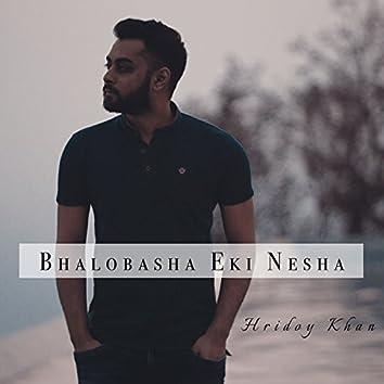 Bhalobasha Eki Nesha - Single