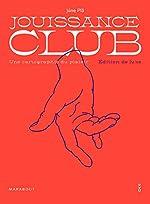 Jouissance club - Edition de luxe de Jüne Plã