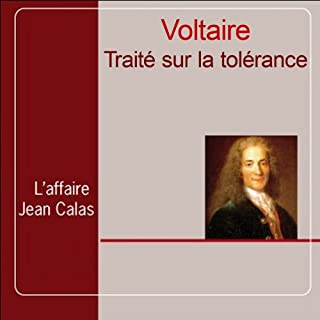 Traité sur la tolérance                    De :                                                                                                                                 Voltaire                               Lu par :                                                                                                                                 Yves Belluardo                      Durée : 3 h et 3 min     2 notations     Global 5,0