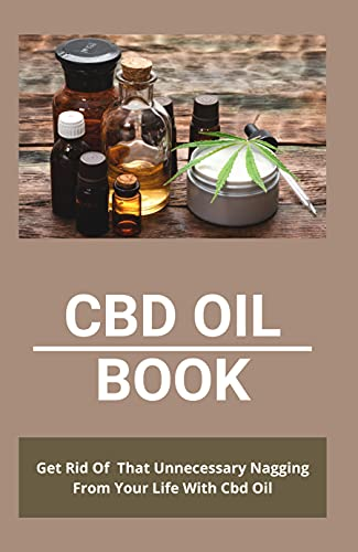 CBDOil Book: Get Rid Of That Unnecessary...