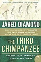 The Third Chimpanzee( The Evolution and Future of the Human Animal)[3RD CHIMPANZEE][Paperback]