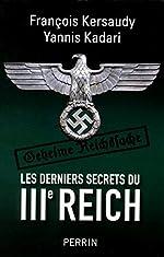 Les derniers secrets du IIIe Reich (2) de François KERSAUDY