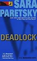 Deadlock: A V. I. Warshawski Novel