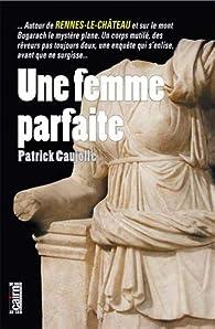 Une femme parfaite par Patrick Caujolle