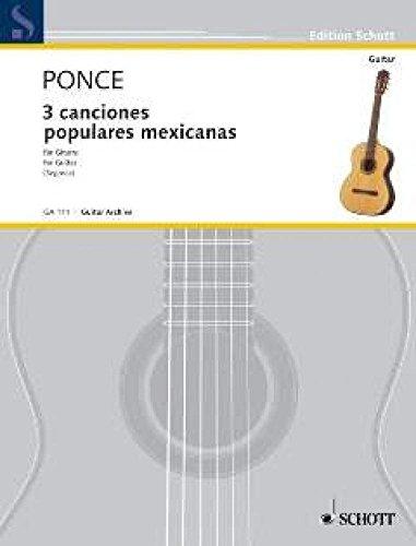 Tres Canciones Populares Mexicanas. Gitarre