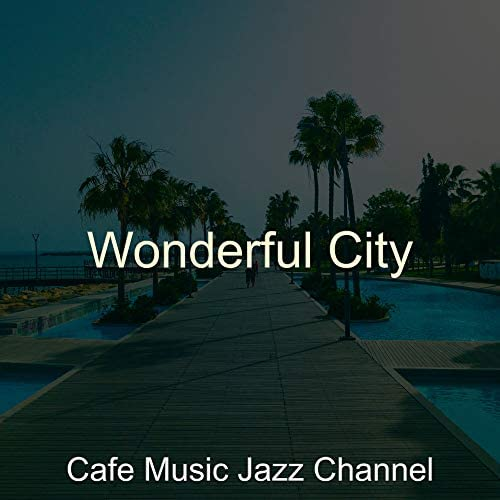 Cafe Music Jazz Channel