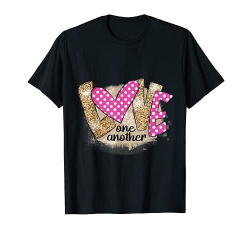 Amor Uno otro 1 Juan 4:7 Escrituras Mensaje positivo Camiseta