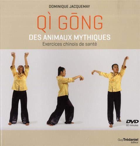 Qi gong des animaux mythiques : Exercices chinois de santé (1DVD)